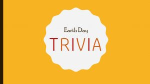 Earth Day trivia graphic